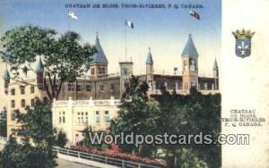 Trois-Rivieres, PQ Canada, du Canada Chateau de Blois Trois-Rivieres, PQ Chat...