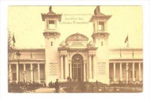 BRUXELLES.- Pavillon des Colonies Francaises , Belgium , 1910 Exposition