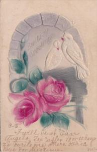 BIrthday Greetings Beautiful Red Roses & White Doves 1912