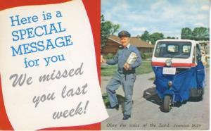 Mailman ~ We Missed You Last Week ~ Religious message Jeremiah 26:13 Postcard