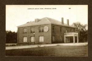 ME American Legion Hall Home SPRINGVALE MAINE POSTCARD
