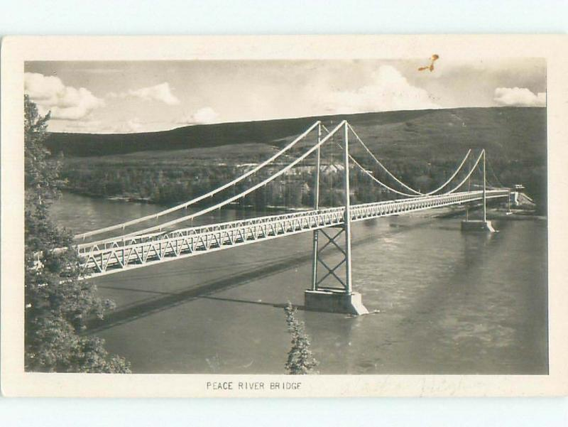 Pre-1962 rppc PEACE RIVER BRIDGE BEFORE IT COLLAPSED Fort St. John BC W1016