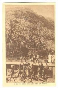 Natives on the Road, HOUAILOU  (New Caledonia), 1910s