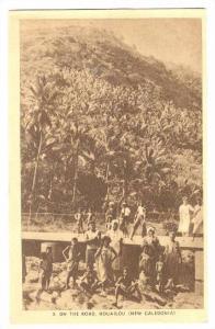 Natives on the Road, HOUAILOU  (New Caledonia), 1910s