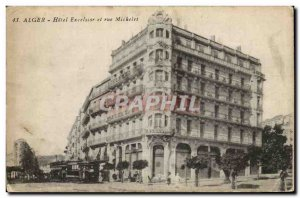 Algeria Algiers Old Postcard Hotel Excelsior and Rue Michelet