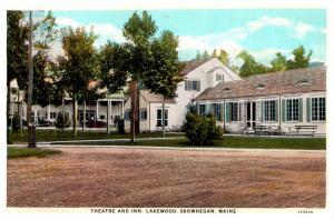 Maine  Skowehgan , Theartre and Inn Lakewood