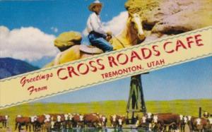 Utah Tremonton Greetings Frm Cross Roads Cafe