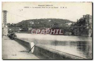Postcard Old Bridge Creil The new iron bridge seen from & # 39aval