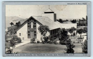 TREASURE ISLAND, San Francisco CA California  U.S. NAVAL CHAPEL c1940s Postcard