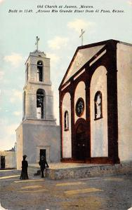Mexico Old Vintage Antique Post Card Old Church Juarez Writing on back