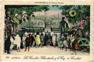 CPA Acte III-Le Combat-Chantecler & le Cog ARTISTE THEATRE STAR (319277)
