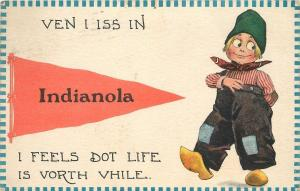 Life is Vorth Vhile in Indianola Iowa~Dutch Boy with Wooden Shoes~1913 Pennant
