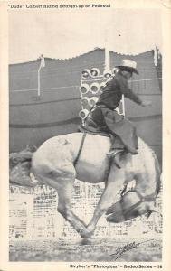B21/ Rodeo Cowboy Horses Postcard 1945 Dude Colbert Straight Up Pedestal 18
