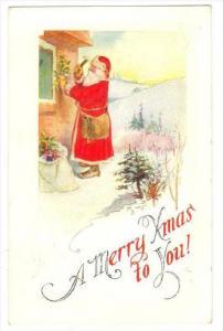 Christmas , Santa Claus nailing holly to walls of house, PU-1921