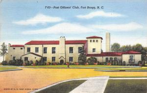 Fort Bragg NC~Officers Club~I Am At My Second Army Post~1956 Linen Postcard