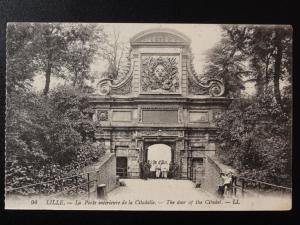 France LL.94 LILLE La Porte Interieure de la Citadelle - by Levy, Paris