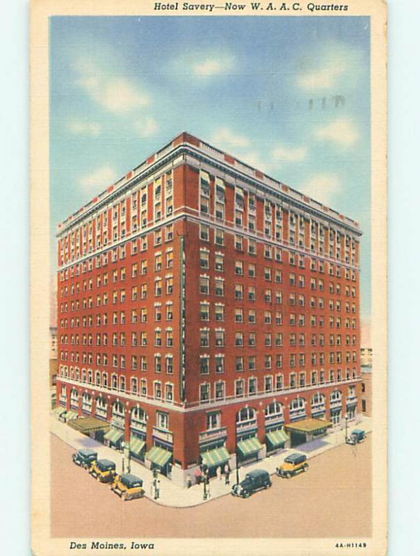 Linen SAVERY HOTEL CONVERTED TO WWII WAAC HEADQUARTERS Des Moines Iowa IA u9167
