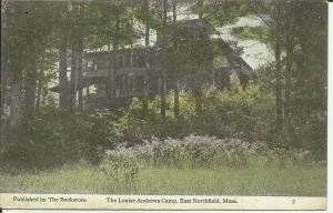 The Louise Andrews Camp, East Northfield, Mass