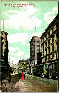 1910s Los Angeles CA Postcard SPRING STREET Near Second St. Trolley Cars