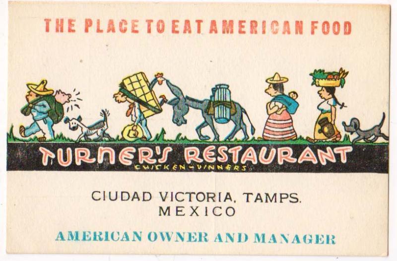 Turner's Restaurant, Ciudad Victoria Tamps Mex