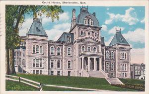 Court House, SHERBROOKE, Quebec, Canada, PU-1916