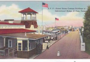 Texas El Paso United States Customs Building At International Bridge Curteich