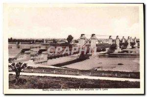 Postcard Old Sully sur Loire Loiret The suspension bridge over the Loire