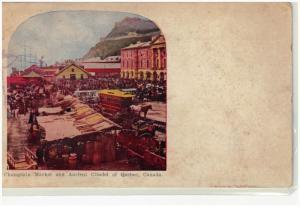QUEBEC, Canada, 1900-1910's; Champlain Market And Ancient Citadel