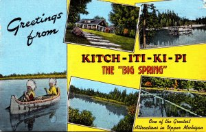 Michigan Greetings From Kitch-Iti-Ki-Pi The Big Springs With Pavilion Indians...