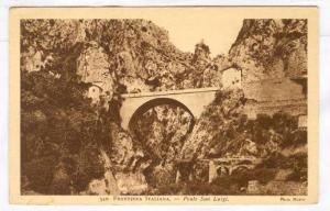 Frontiera Italiana.-Ponte San Luigi , 1910s