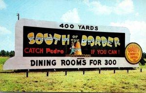 South Carolina Dillon South Of The Border Billboard