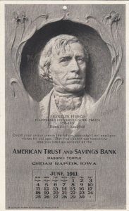 CEDAR RAPIDS , Iowa , 1911 ; Bank President Calendar ;  Franklin Pierce
