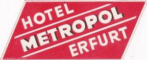 Germany Erfurt Hotel Metropol Vintage Luggage Label sk3122