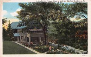 Naulhaka, Home of Rudyard Kipling, Brattleboro, VT, Early Linen Postcard, unused