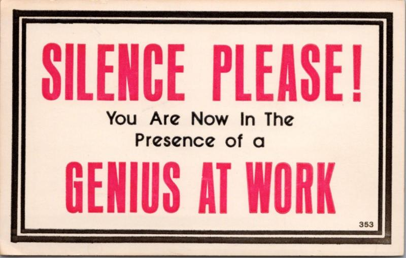 Silence Please Genius At Work Humor Funny Paula Company Unused Postcard D40