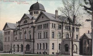 ST. THOMAS , Ontario , Canada , PU-1910 ; Court House