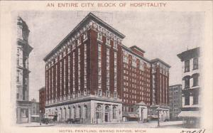 Hotel Pantlind, An entire city block of hospitality, GRAND RAPIDS, Michigan, ...
