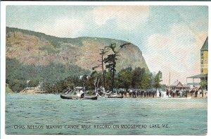 Moosehead Lake, ME - Chas Nelson Making Canoe Mile Record - Early 1900s