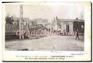 Postcard Old Hannescamps A defendant barricade the entrance of the village
