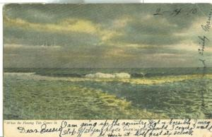 When the Flowing Tide Comes in, 1910 used Postcard