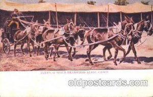Dead wood stage coach Circus, Buffalo Bill's Wild West Unused light roundness...