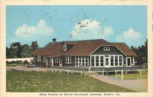 Callander Ontario~Dafoe Hospital for Dionne Quintuplets~1940 Postcard