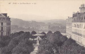 La Place Royale, PAU (Pyrenees-Atlantiques), France, 1900-1910s