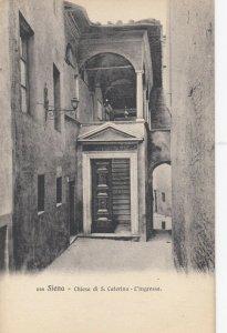 SIENA , Italy , 00-10s ; Chiesa di S. Caterina - L'ingresso