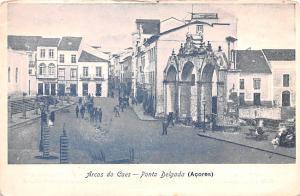 Portugal Old Vintage Antique Post Card Arcos do Caes, Ponta Delgada Acores Un...