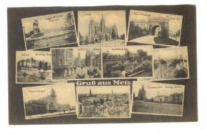 Gruss aus METZ , Moselle department , Germany now France, 00-10s ; 10 view po...