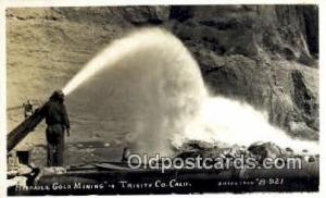 Hydraulic Gold Mining, Trinity CO. Calif, USA Real Photo People Working Postc...