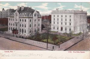 LINCOLN , Nebraska , 1906 ; Post Office Square