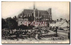Old Postcard Amiens The Cathedral and the Power On L & # 39eau
