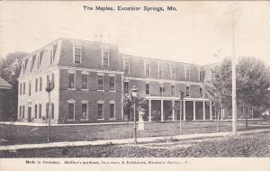 EXCELSIOR SPRINGS , Missouri, 1909 ; The Maples